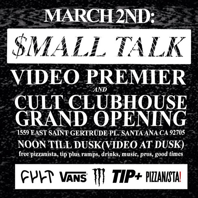 Come out to the @cultcrew Clubhouse, and check out the new shop and $mallTalk video premiering this Sunday. #cultshit #smalltalk